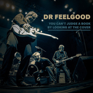 Album You Can't Judge a Book by Looking at the Cover from Dr. Feelgood