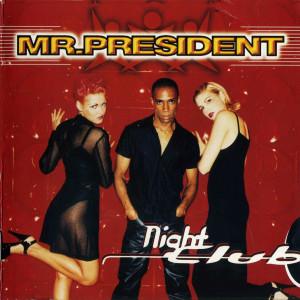 Album Nightclub from Mr.President