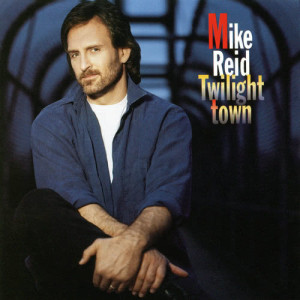 Album Twilight Town from Mike Reid