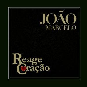 Album Reage Coração from João Marcelo