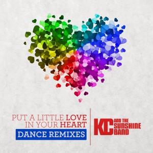 Album Put a Little Love in Your Heart (Dance Remixes) from KC & the Sunshine Band