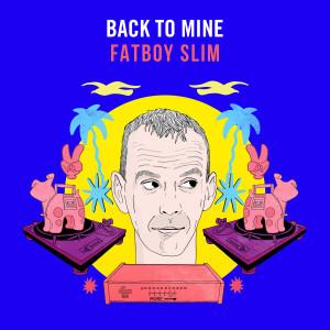 Album Back to Mine from Fatboy Slim