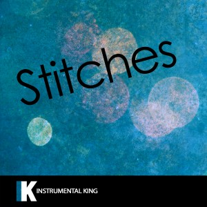 Instrumental King的專輯Stitches (In the Style of Shawn Mendes) [Karaoke Version] - Single