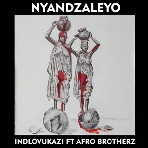 Album Nyandzaleyo Single from Indlovukazi