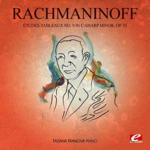 Album Rachmaninoff: Études-Tableaux No. 9 in C-Sharp Minor, Op. 33 (Digitally Remastered) from Tatjana Franova