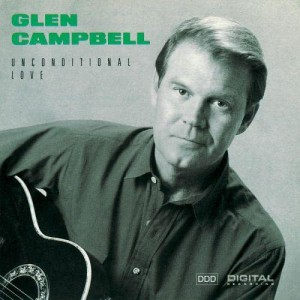 Glen Campbell的專輯Unconditional Love