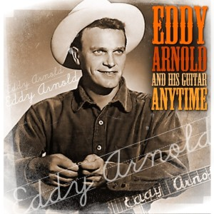 Eddy Arnold的專輯Anytime - Eddie Arnold And His Guitar