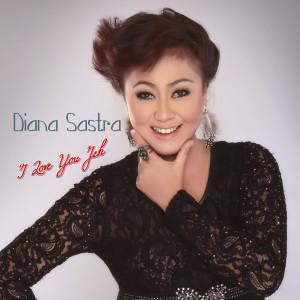 I Love Yuo Jeh (Explicit) dari Diana Sastra