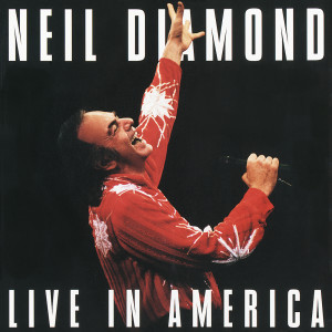 Live In America 1994 Neil Diamond