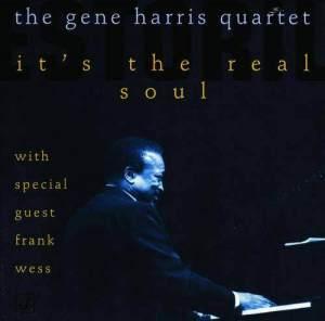 It's The Real Soul 1996 The Gene Harris Quartet