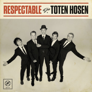 Die Toten Hosen的專輯Respectable
