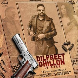Album Dilpreet Dhillon Is Back from Dilpreet Dhillon