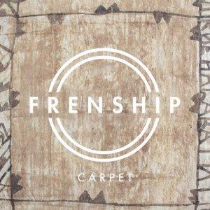 FRENSHIP的專輯Carpet