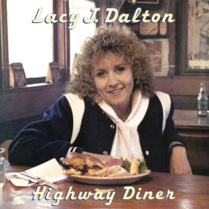 Album Highway Diner from Lacy J Dalton