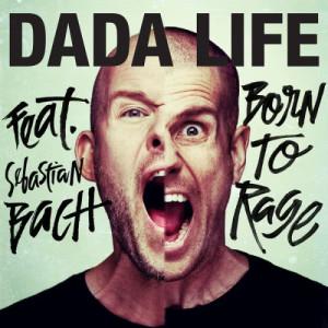 Dada Life的專輯Born To Rage