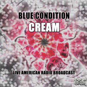 Cream的專輯Blue Condition (Live)