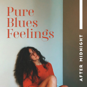 Album Pure Blues Feelings After Midnight (Calming Smooth Sounds, Just Relaxing Moments) from Background Instrumental Music Collective