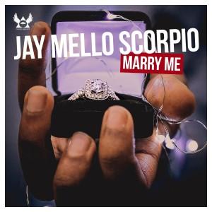 Album Marry Me from Jay Mello Scorpio