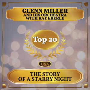 Album The Story of a Starry Night from Glenn Miller and His Orchestra