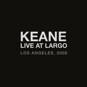 Keane的專輯Live At Largo