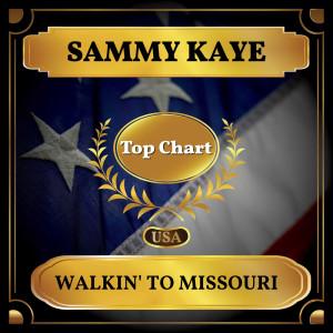 อัลบัม Walkin' to Missouri ศิลปิน Sammy Kaye