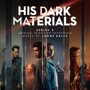 Album His Dark Materials Series 2 (Original Television Soundtrack) from Lorne Balfe