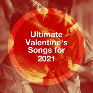 Album Ultimate Valentine's Songs for 2021 from 70s Love Songs