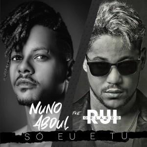 Album Só Eu e Tu from Nuno Abdul