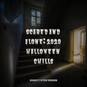 Halloween的專輯Scared and Alone: 2020 Halloween Chills