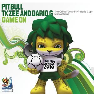收聽Pitbull的Game On (The Official 2010 FIFA World Cup(TM) Mascot Song - Extended Version) (Mascot Song - Extended Version)歌詞歌曲