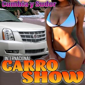 Album Cumbia Y Sudor from Internacional Carro Show