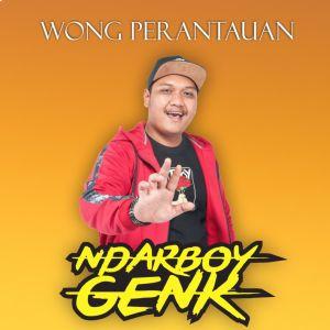 Wong Perantauan dari Ndarboy Genk