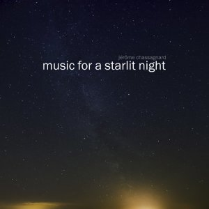 Album Music for a Starlit Night from Jérôme Chassagnard