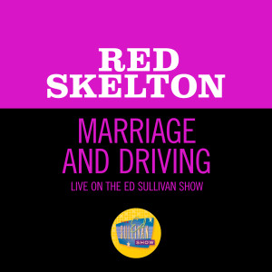 Album Marriage And Driving from Red Skelton