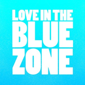 Album Love in the Blue Zone from Montel