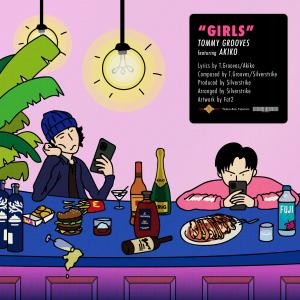 Tommy Grooves的專輯GIRLS (feat. Akiko)