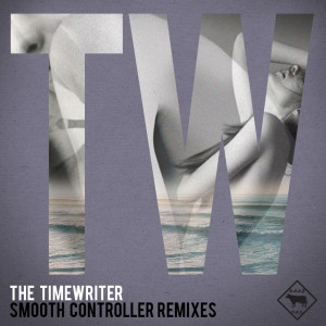 Listen to Smooth Controller song with lyrics from The Timewriter