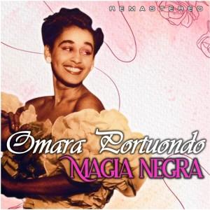 Omara Portuondo的專輯Magia negra (Remastered)