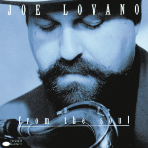 From The Soul 1992 Joe Lovano