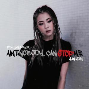 丁可欣的專輯Aint Nobody Can Stop Me (feat. JNYBeatz)