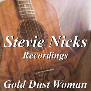 Stevie Nicks的專輯Gold Dust Woman Stevie Nicks Recordings