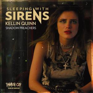"Shadow Preachers (from ""Paradise City"") dari Sleeping With Sirens"