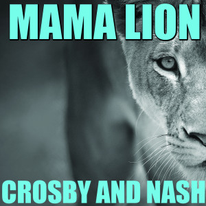 Album Mama Lion from Crosby