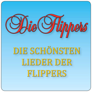 Album Die schönsten Lieder der Flippers from Die Flippers