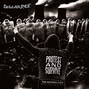 Album Protest and Survive: The Anthology (2020 - Remaster) (Explicit) from Discharge