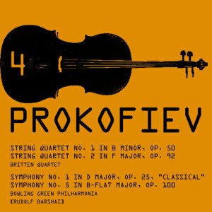 Album Prokofiev: String Quartets & Symphonies from Britten Quartet