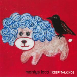 Album Keep Talking from Montys Loco