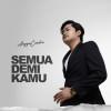 Angga Candra Album Semua Demi Kamu Mp3 Download