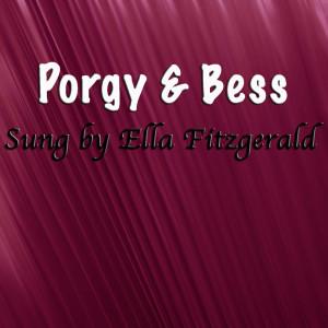 Ella Fitzgerald的專輯Porgy & Bess, Sung by Ella Fitzgerald