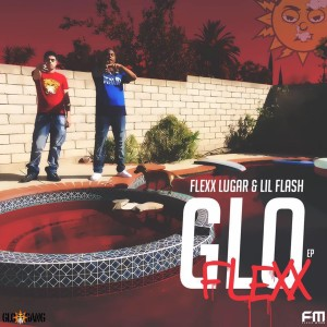 Flexx Lugar的專輯Gloflexx (Explicit)